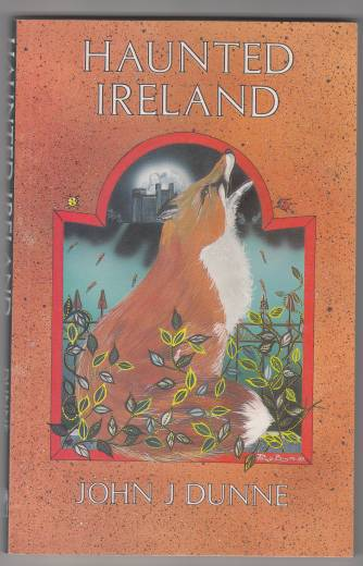 Image for Haunted Ireland  Her Romantic and Mysterious Ghosts