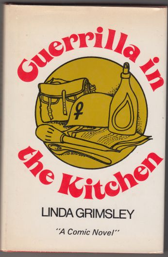 Image for Guerrilla in the Kitchen  SIGNED