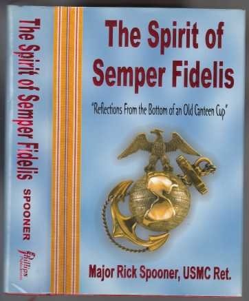 Image for The Spirit of Semper Fidelis   Reflections From the Bottom of an Old Canteen Cup  SIGNED