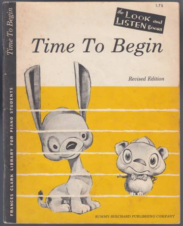 Image for Time To Begin  The Frances Clark Library For Piano Students