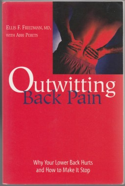 Image for Outwitting Back Pain   Why Your Lower Back Hurts and How to Make It Stop.