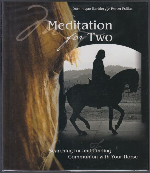 Image for Meditation For Two  Searching For and Finding Communion with Your Horse