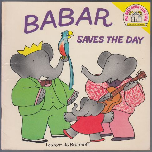 Image for Babar Saves the Day