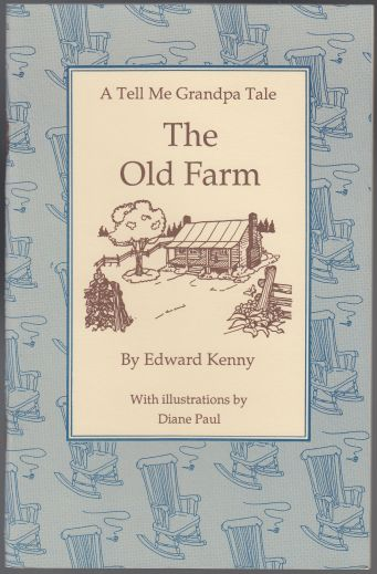 Image for The Old Farm  A Tell Me Grandpa Tale