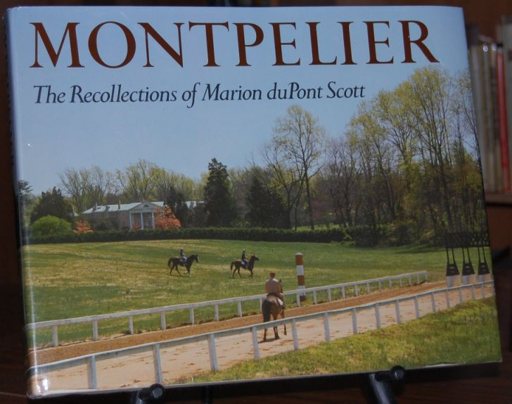 Image for Montpelier The Recollections of Marion DuPont Scott as Told to Gerald Strine