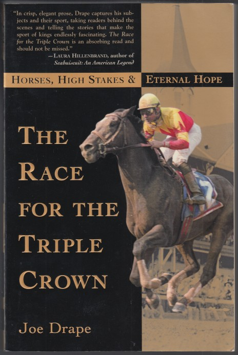 Image for The Race for the Triple Crown Horses, High Stakes & Eternal Hope