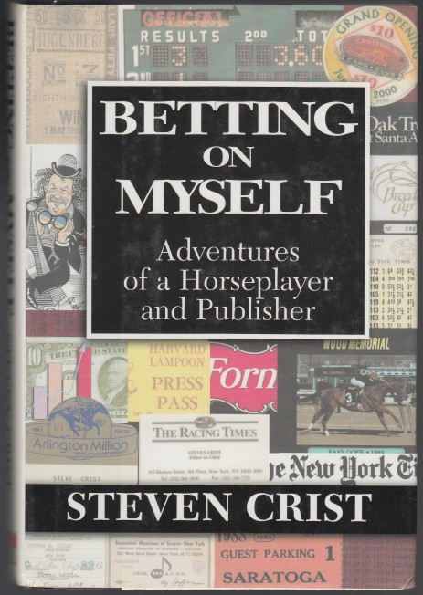 Image for Betting on Myself  Adventures of a Horseplayer and Publisher