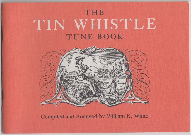 Image for The Tin Whistle Tune Book  Thirty-Eight Tunes Appropriate for Tin Whistle, Fife, Flute, or Violin