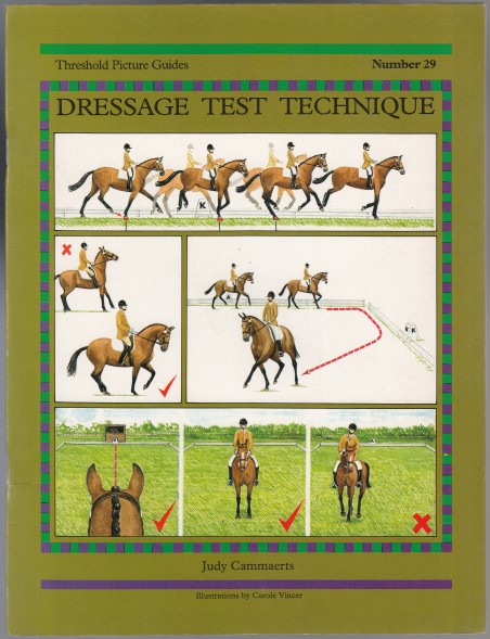 Image for Dressage Test Technique  Threshold Picture Guides Number 29