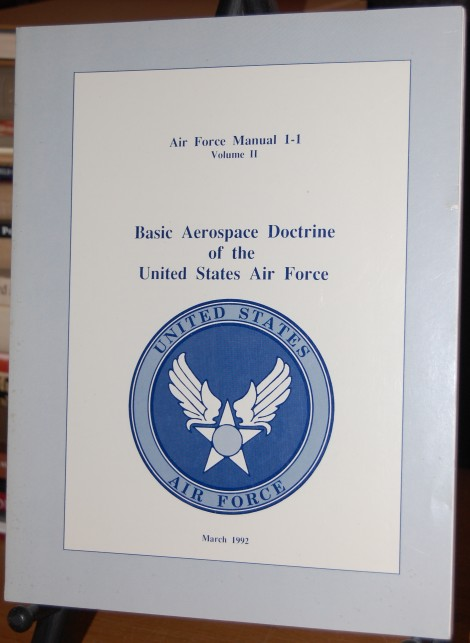 Image for Basic Aerospace Doctrine of the United States Air Force   Air Force Manual 1-1  Volume II  March 1992