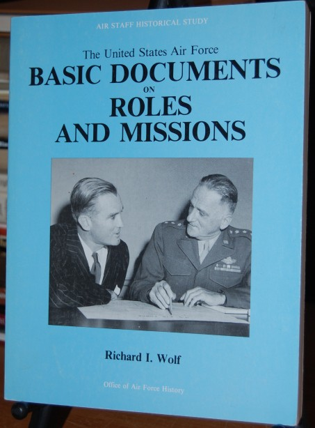 Image for The United States Air Force Basic Documents on Roles and Missions
