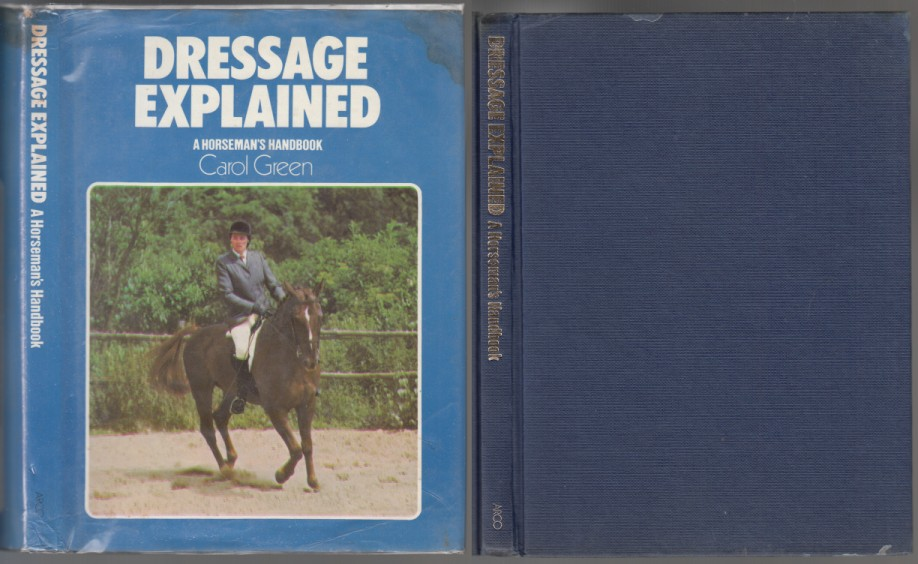 Image for Dressage Explained  A Horseman's Handbook