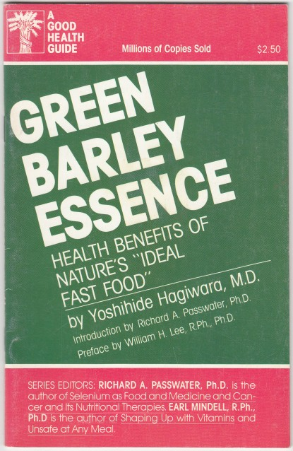"Image for Green Barley Essence  Health Benevits of Nature's ""Ideal Fast Food""  A Good Health Guide"