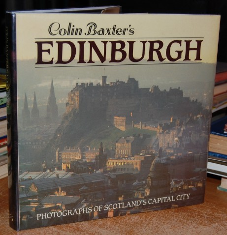 Image for Colin Baxter's Edinburgh  Photographs of Scotland's Capital City  SIGNED by Author