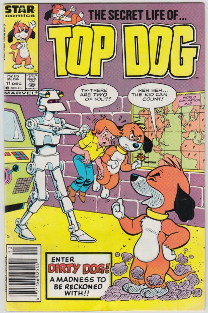 Image for The Secret Life of Top Dog  Enter Dirty Dob! A Madness to be Reconed With!! Volume 1  No. 11