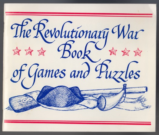 Image for The Revolutionary War Book of Games, Puzzles, and Things to Do