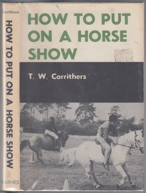 Image for How to Put On a Horse Show