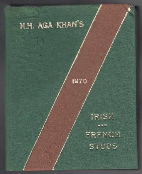 Image for H. H. Aga Khan's Irish and French Studs  1970
