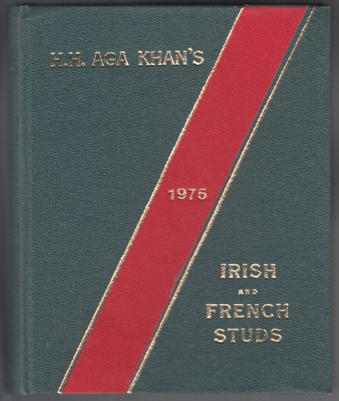 Image for H. H. Aga Khan's Irish and French Studs  1975
