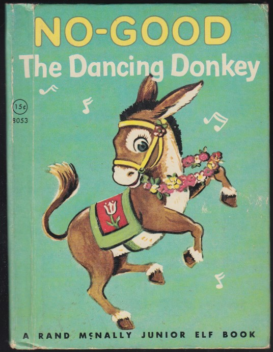 Image for No-Good  The Dancing Donkey