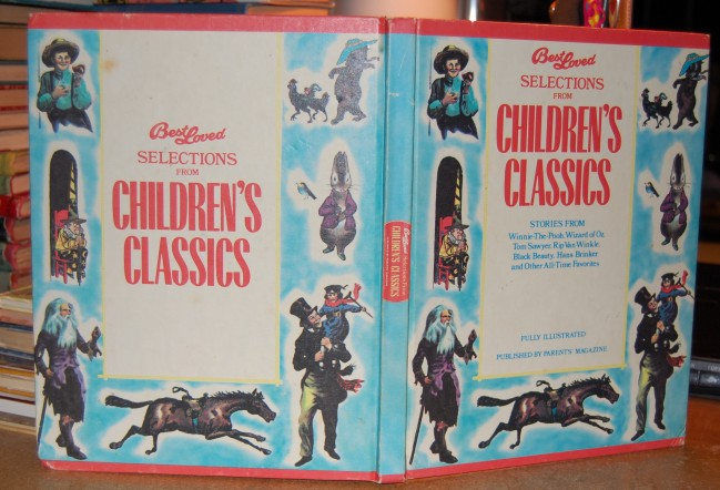 Image for Best Loved Selections from Children's Classics.  Stories From Winnie-The-Pooh, Wizard of Oz, Tom Sawyer, Rip Van Winkle, Black Beauty, Hans Brinker, and Other All Time Favorites