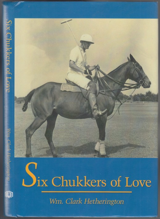 Image for Six Chukkers of Love