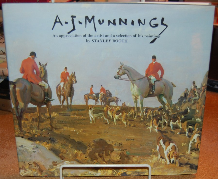 Image for Sir Alfred Munnings 1878 - 1959  Also entitled: A. J. Munnings An Appreciation of the Artist and a Selection of His Paintings