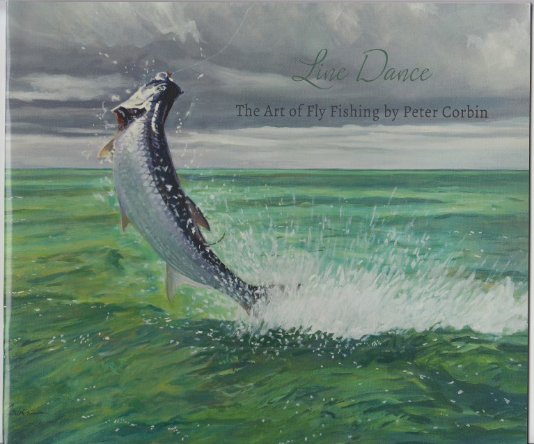 Image for Line Dance  The Art of Fly Fishing by Peter Corbin
