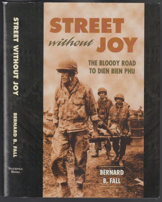 Image for Street Without Joy  The Bloody Road to Dien Bien Phu