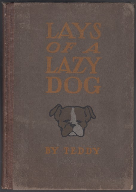 Image for Lays Of A Lazy Dog By Teddy