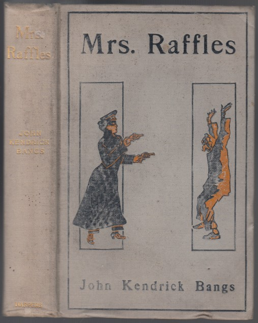 Image for Mrs. Raffles  Being the Adventures of An Amateur Crackswoman
