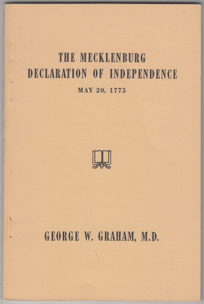 Image for The Mecklenburg Declaration of Independence  May 20, 1775