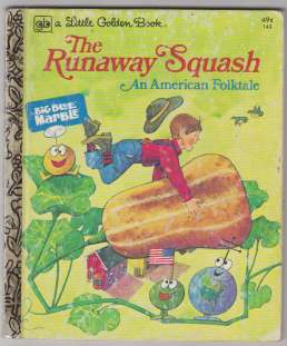 Image for The Runaway Squash An American Folk Tale  Adapted from Big Blue Marble