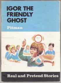 Image for Igor the Friendly Ghost  Real and Pretend Stories