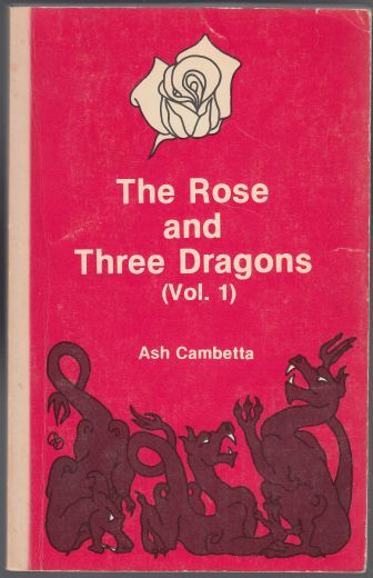 Image for The Rose and Three Dragons Vol. I.  SIGNED