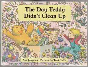 Image for The Day Teddy Didn't Clean Up