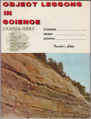 Image for Object Lessons in Science. Teacher's Copy. Gamma Series. Life, Insects, Heat, Magnetism, Electricity, Rocks