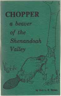 Image for Chopper A Beaver of the Shenandoah Valley  SIGNED