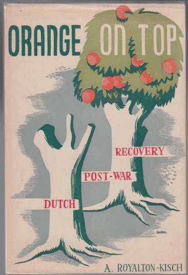 Image for Orange on Top  Dutch Post-War Recovery