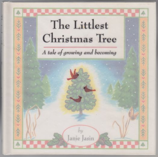 Image for Thr Littlest Christmas Tree  A Tale of Growing and Becoming