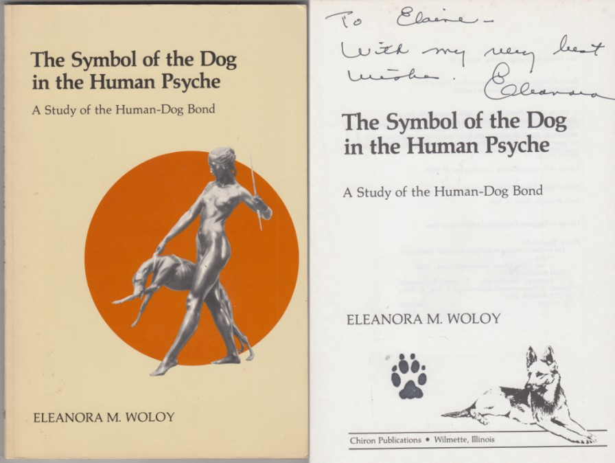 Image for The Symbol of the Dog in the Human Psyche  A Study of the Human-Dog Bond  SIGNED