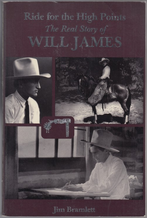 Image for Ride for the High Points  The Real Story of Will James