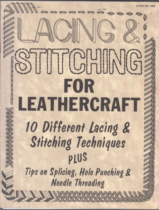 Image for Lacing & Stitching for Leathercraft (#1906) and  Leather Knowledge (#0914)