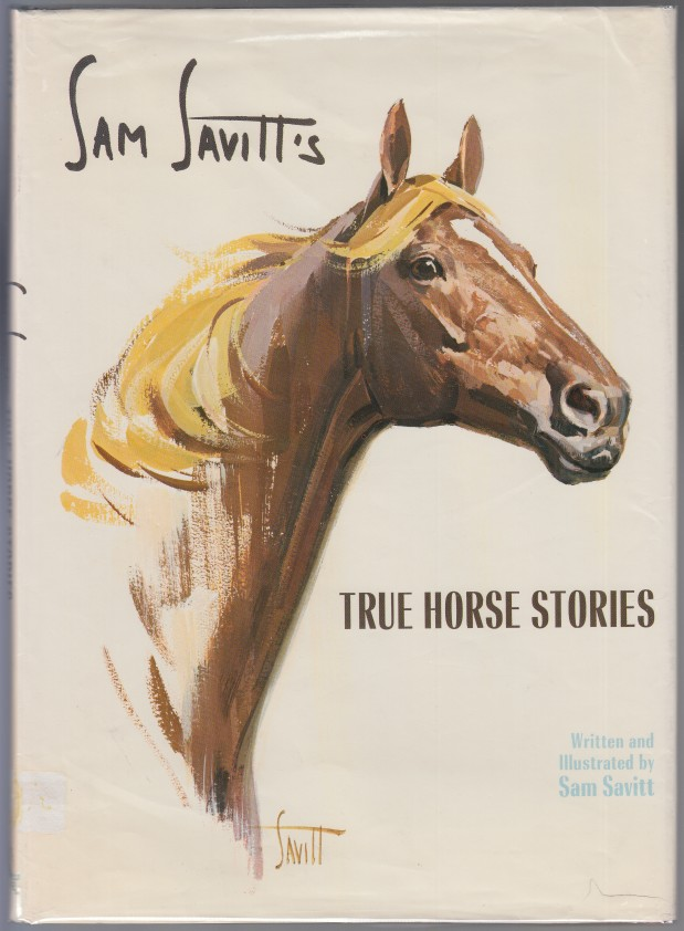 Image for Sam Savitt's True Horse Stories