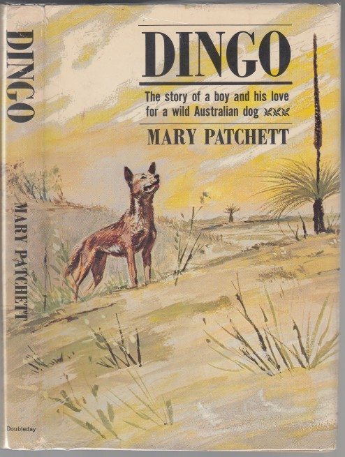 Image for Dingo  The Story of a Boy and His Love for a Wild Australian Dog.