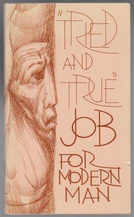 Image for Tried and True  Job For Modern Man  Today's English Version