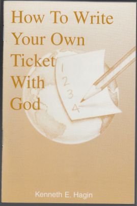 Image for How To Write Your Own Ticket With God