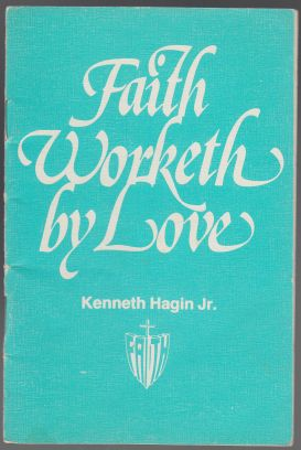 Image for Faith Worketh By Love