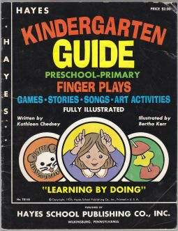"Image for Hayes Kindergarten Guide Preschool-Primary Finger Plays Games - Stories - Songs - Art - Activities ""Learn By Doing"" No. TR110"